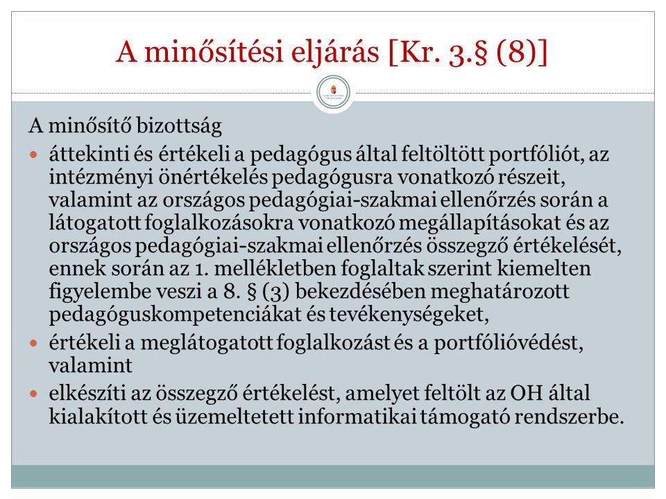 A minősítési eljárás [Kr. 3.§ (8)]